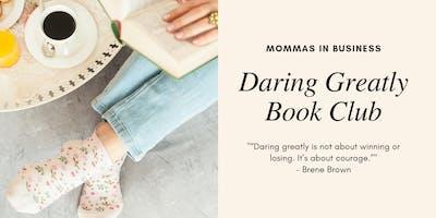 Book Club // Daring Greatly by Brene Brown