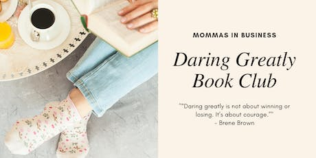 Book Club // Daring Greatly by Brene Brown tickets