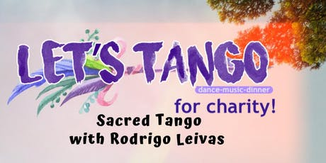 Tango for Charity: Dance,  Music, Dinner! tickets