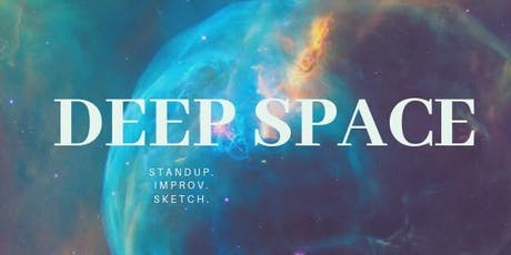 Deep Space! tickets