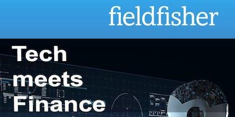 Fieldfisher TechMeetsFinance - Digital Payment Services – Aufsichtsrecht, Datenschutz und Cybercrime Tickets