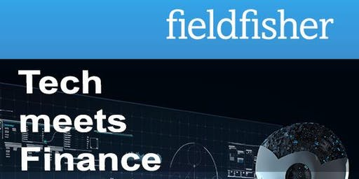 Fieldfisher TechMeetsFinance - Digital Payment Services – Aufsichtsrecht, Datenschutz und Cybercrime