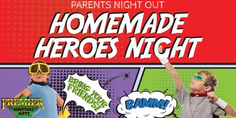 Parents Night Out: Homemade Heroes Night tickets
