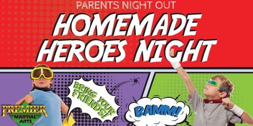 Parents Night Out: Homemade Heroes Night