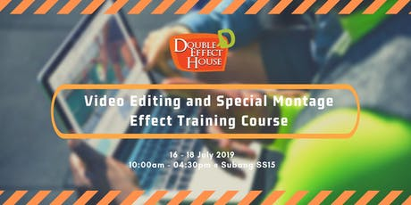 Video Editing and Special Montage Effect Training Course (JULY) tickets