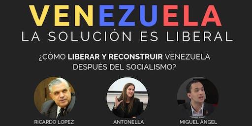 CONFERENCIA   Venezuela: La solución es liberal.