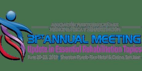 31st Annual Meeting PR Asoc. Physical Medicine and Rehabilitation entradas