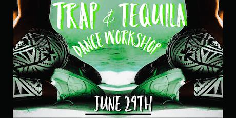 Trap & Tequila Dance Workshop tickets