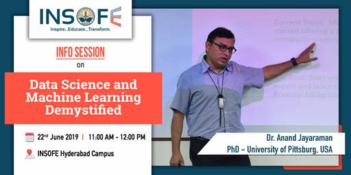 Data Science and Machine Learning Demystified - A Info Session by Prof. Anand