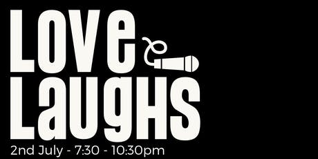 Love Laughs Comedy Night tickets