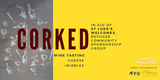 Corked: Wine Tasting Fundraiser for St Luke's Welcomes