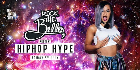 Rock The Belles x HipHop Hype Hoxton tickets