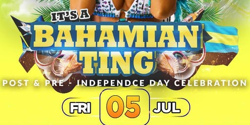 Post America & Pre Bahamas Independence Celebration