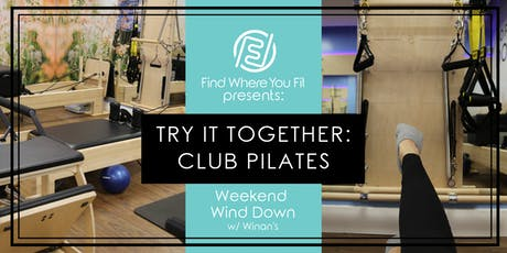Try it Together: Club Pilates, with Winans Chocolates tickets