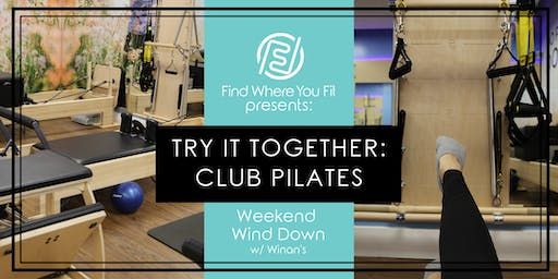 Try it Together: Club Pilates, with Winans Chocolates