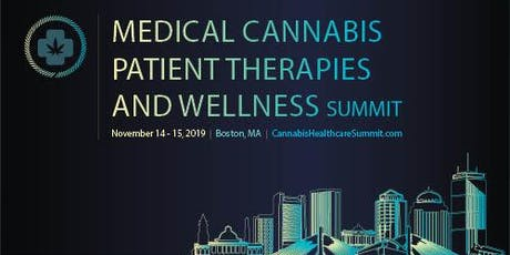 Medical Cannabis Patient Therapies and Wellness Summit  tickets