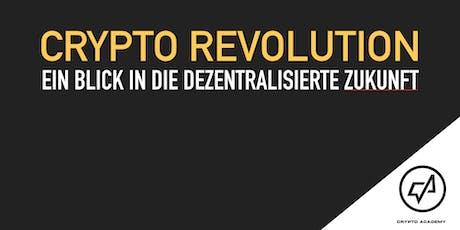CRYPTO REVOLUTION MÜNCHEN - Ein Blick in die Dezentralisierte Zukunft Tickets