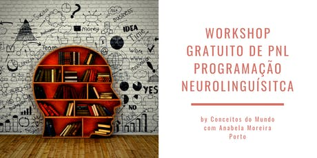 Workshop Gratuito de PNL - Programação Neurolinguística tickets
