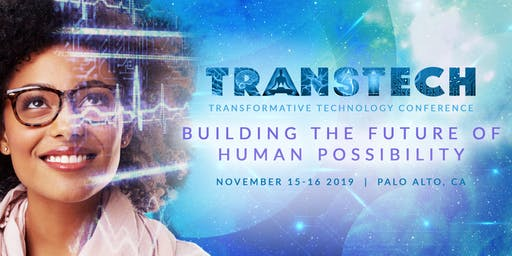 The Transformative Technology Conference & Expo 2019