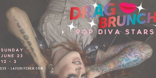 Pop Diva Stars Drag Brunch at Laziz Kitchen