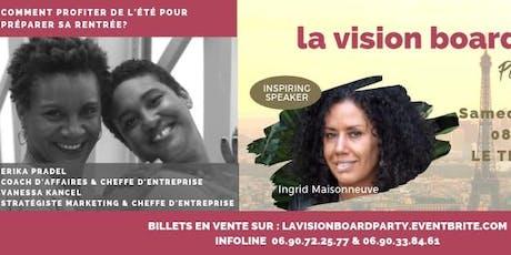 LA VISION BOARD PARTY - PARIS EDITION #1 billets
