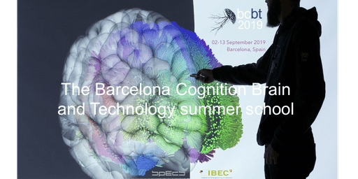 Barcelona Cognition Brain, and Technology 2019