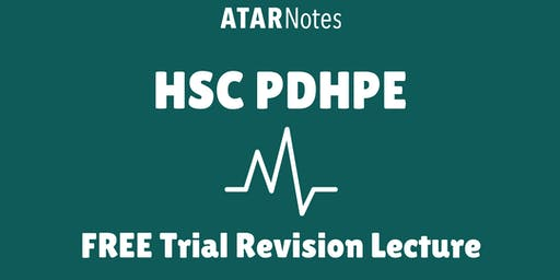 [Sold Out] PDHPE - FREE Trial Revision Lecture