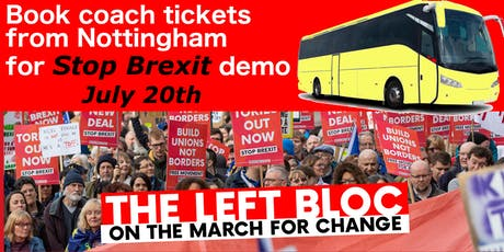 July 20 Coaches to Left Bloc March against Brexit tickets