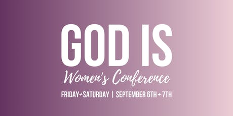 God Is Women's Conference tickets