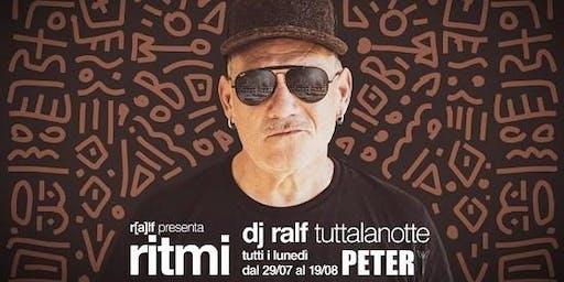 Lunedi 29 Luglio 2019 RITMI Ralf Peter Pan Riccione