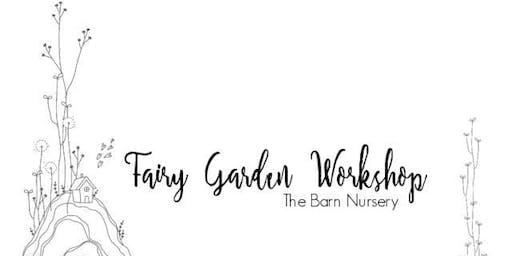 Fairy Garden Workshop 11:00 AM