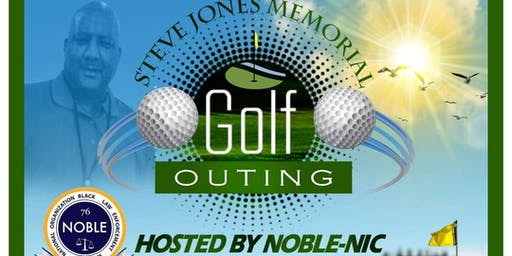 """Steve Jones Memorial"" Golf Outing  Hosted By Noble-NIC"