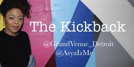 The Kickback Detroit  tickets