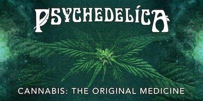 Psychedelica Episode 7: Cannabis: The Original Medicine