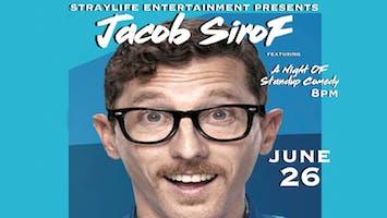 Straylife Entertainment Presents: Comedian Jacob Sirof