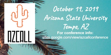 6th Annual AZCALL Conference, Tempe, AZ tickets