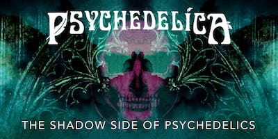 Psychedelica Episode 8: The Shadow Side of Psychedelics