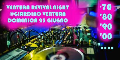 Ventura Revival Night @ Giardino Ventura