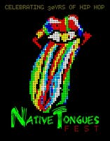 The Native Tongue Fest - Celebrating 30 yrs of Hip Hop