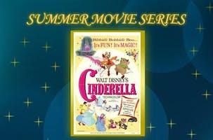 Family Summer Movie Series: Cinderella