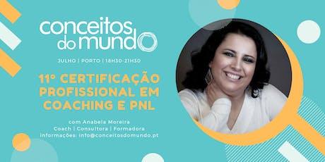11ª Certificação Profissional em Coaching e PNL no Porto bilhetes