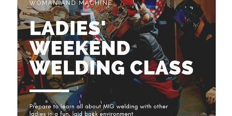 Ladies' Weekend Welding Class tickets