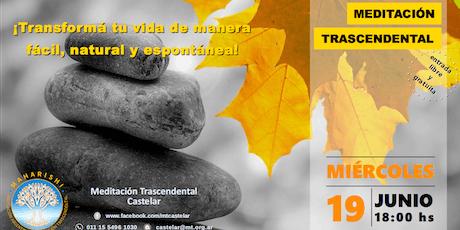 Castelar Miércoles 19 - Charla Informativa sobre Meditación Trascendental entradas