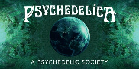 Psychedelica Episode 12: A Psychedelic Society tickets