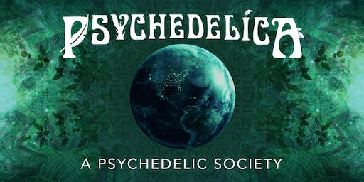 Psychedelica Episode 12: A Psychedelic Society