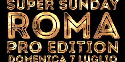 Super Sunday Roma Pro Edition