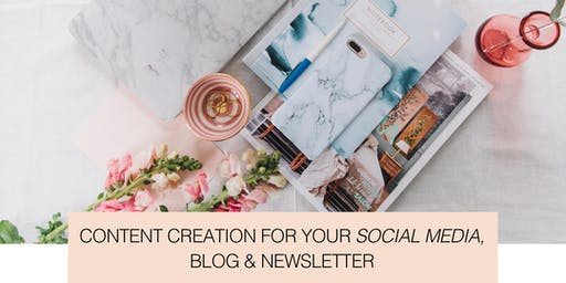 Content Creation for your Social Media, Blog & Newsletter