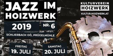 Jazz im Hoizwerk 2019 - Freitag Tickets