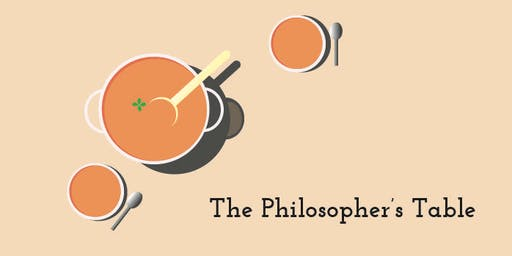 The Philosopher's Table - June- at Kafa X