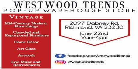 Pop Up Vintage Furniture Warehouse Store by Westwood Trends tickets